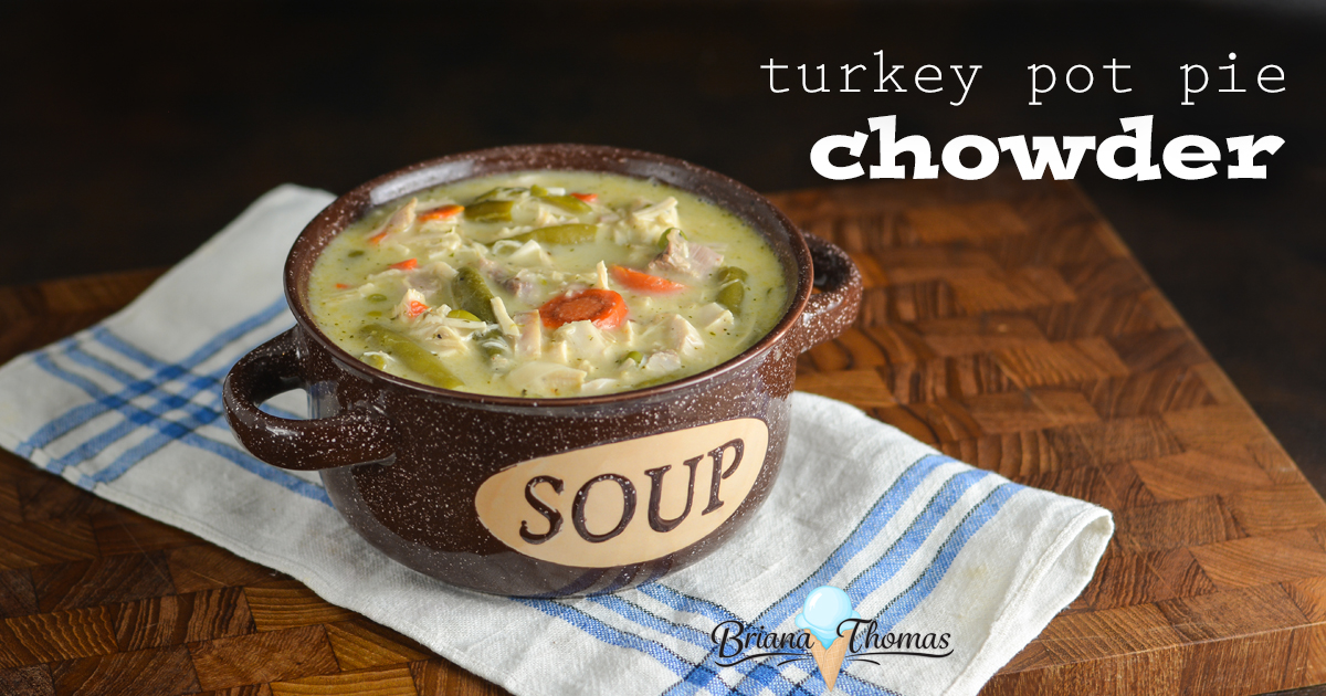 Turkey Pot Pie Chowder - the perfect use for leftover turkey from ...